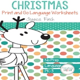 No Prep Print and Go Language Worksheets: Christmas