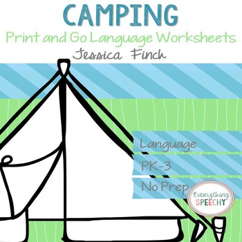 No Prep Print and Go Language Worksheets: Camping