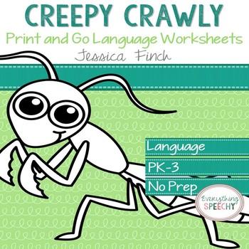 No Prep Print and Go Language Worksheets: Creepy Crawly