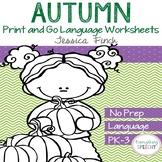 No Prep Print and Go Language Worksheets: Fall-Autumn