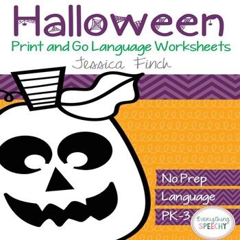 No Prep Print and Go Language Worksheets: Halloween