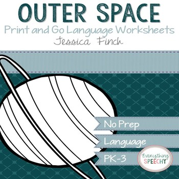 No Prep Print and Go Language Worksheets: Outer Space