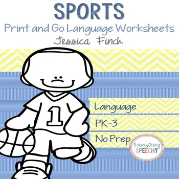No Prep Print and Go Language Worksheets: Sports