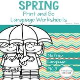 No Prep Print and Go Language Worksheets: Spring