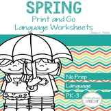 No Prep Print and Go Language Worksheets: Spring