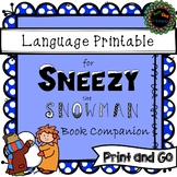 Print and Go Sneezy the Snowman Language Book Companion (no prep)