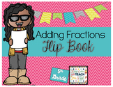 No Prep Printable Flip Book - Adding Fractions with Unlike