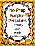 No Prep Pumpkin Printables for Literacy and Math