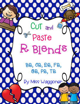 No Prep R Blends BR, CR, PR, FR, GR, PR, and TR Cut and Paste Bundle