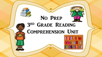 No Prep Reading Comprehension Unit
