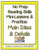 No Prep Reading Skills Mini-Lessons & Practice: Main Idea