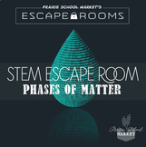 No-Prep STEM Escape Room - Science - Phases of Matter - 3r