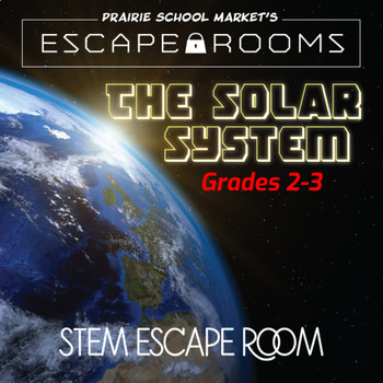 No-Prep STEM Escape Room -Science-Solar System-2nd 3rd grade STEM Activities