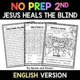 No Prep Second Grade Jesus Heals the Blind Bible Lesson -