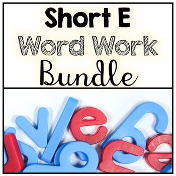 No Prep Short E Word Work