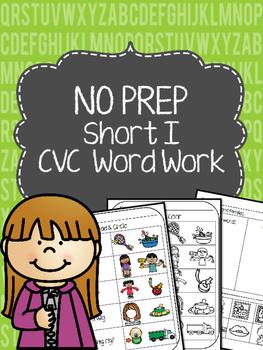 No Prep Short I Word Work