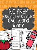 No Prep Short I vs Short E Word Work