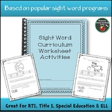 Sight Words Worksheets Based on Commonly Used Curriculum in SPED
