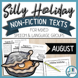 No Prep Silly Holiday Texts for Speech Therapy Mixed Groups - August