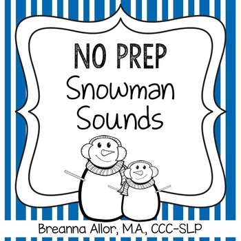 No Prep Snowman Sounds