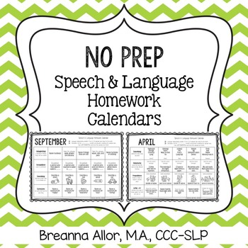 No Prep Speech  Language Homework Calendars By Breanna Allor  Tpt