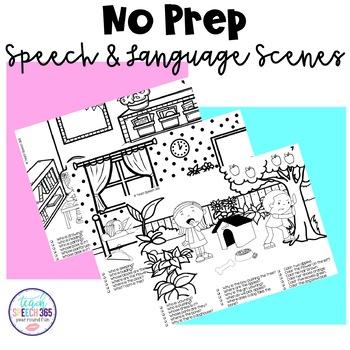 No Prep Speech and Language Scenes