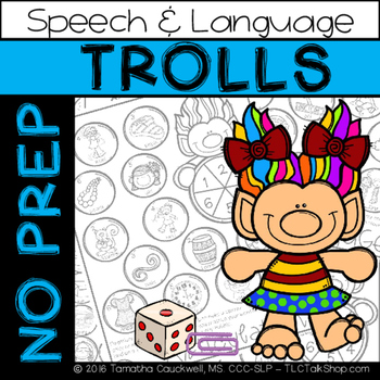 Trolls: No Prep Speech and Language