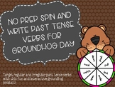 No Prep Spin and Write Past Tense Verbs for Groundhog Day