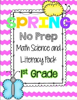 Spring Math Literacy & Science No Prep Pack