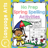 No Prep Spring Spelling Activities and Worksheets