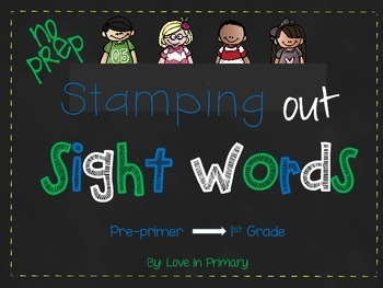 No Prep Stamping Out Sight Words