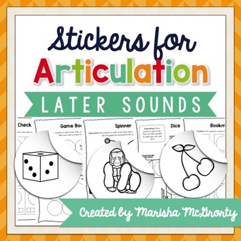 Interactive Articulation Stickers {Later Sounds}