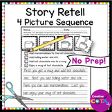 No Prep Story Retell Sequence Writing Worksheets