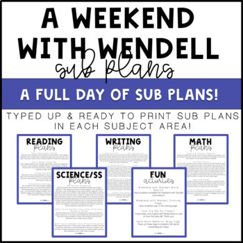 No Prep Sub Plans! - A Weekend With Wendell
