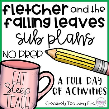 No Prep Sub Plans- Fletcher and the Falling Leaves