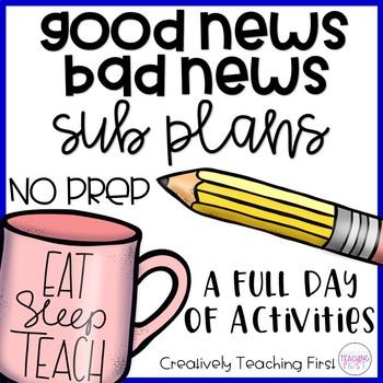 No Prep Sub Plans- Good News Bad News