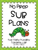 No Prep Sub Plans - Hungry Caterpillar