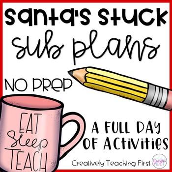 No Prep Sub Plans- Santa's Stuck