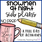 No Prep Sub Plans- Snowmen at Night