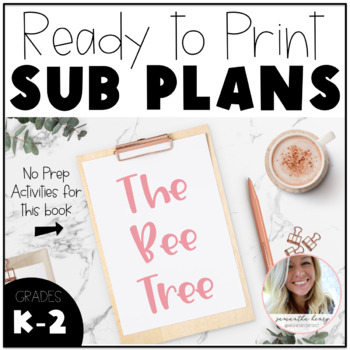 No Prep Sub Plans - The Bee Tree