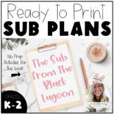 No Prep Sub Plans - The Substitute from the Black Lagoon