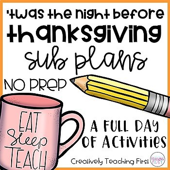 No Prep Sub Plans- 'Twas the Night Before Thanksgiving