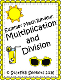 Summer Math Review - Multiplication and Division