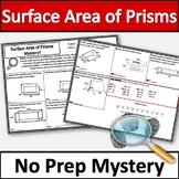 No Prep Surface Area of Prisms Activity! No Prep Mystery!