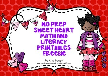 No Prep Sweet Heart Math and Literacy Printables FREEBIE