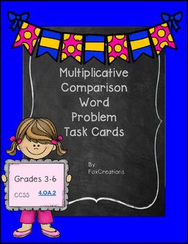 No Prep Task Cards...Multiplicative Comparison Word Problems