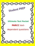 Test Prep/Text Dependent Questions & Skeleton Test for PARCC Assessment