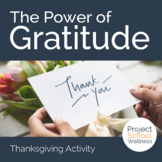 No Prep Activity - The Power of Gratitude (Character Educa