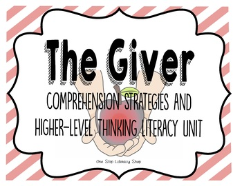No Prep The Giver Comprehension Strategies and Higher-Level Thinking Unit