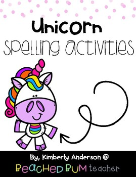 No Prep Unicorn Themed Word Work / Spelling Activities for the Week!